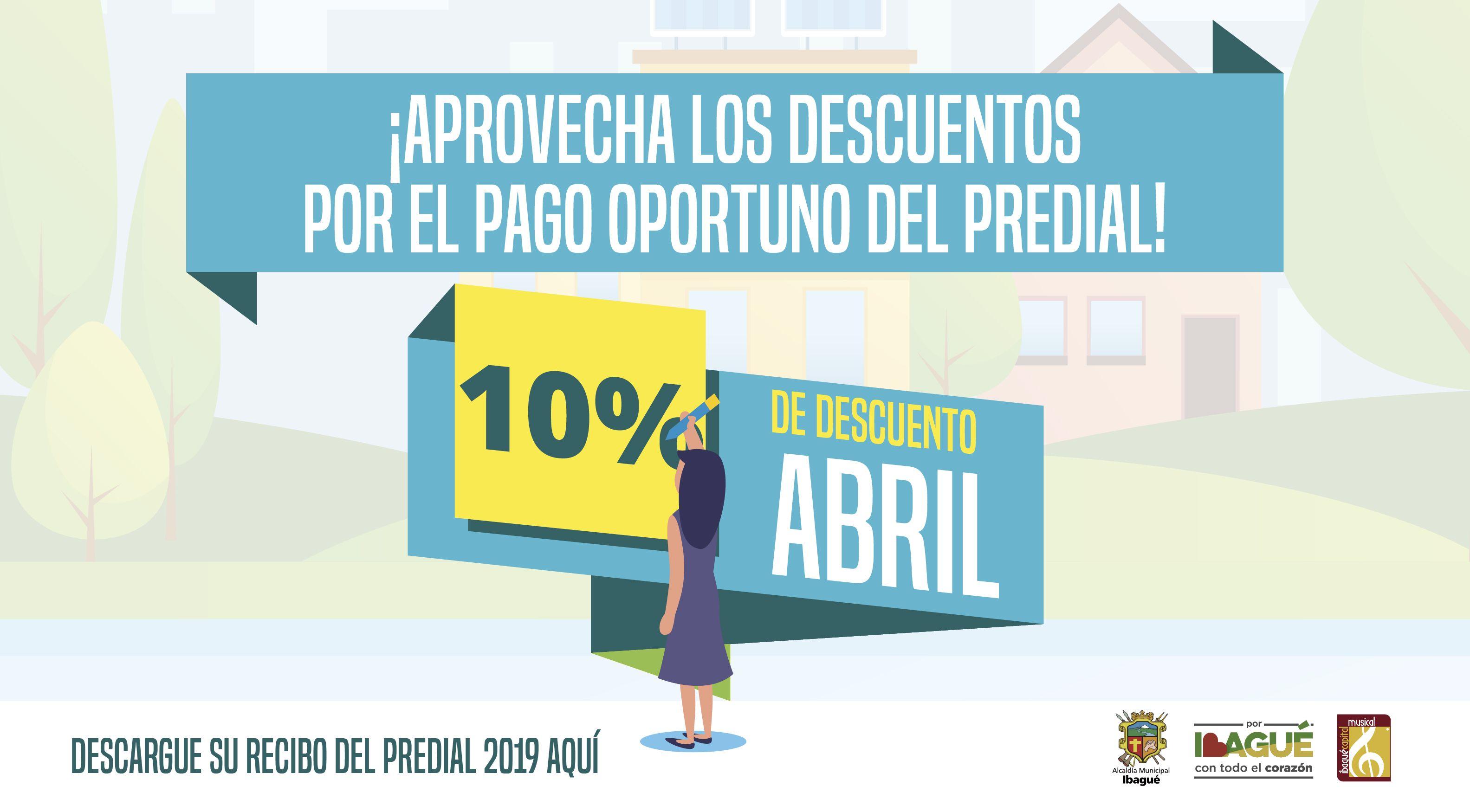 Aproveche el descuento del 10 % en su factura del Predial hasta el 30 de abril